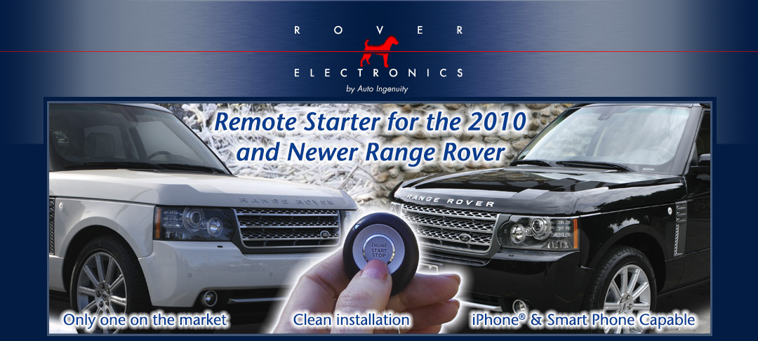 Auto Installers - Product Module for the Range Rover 2010 - Remote Push Button Start